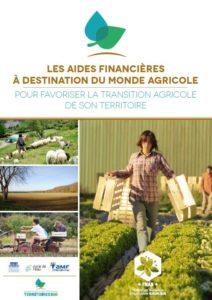 Les aides financières à destination du monde agricole pour favoriser la transition agricole de son territoire